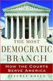 The Most Democratic Branch, Jeffrey Rosen, 0195174437