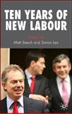 Ten Years of New Labour, Beech,  Dr, Matt and Lee, Simon, 0230574432