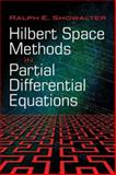 Hilbert Space Methods in Partial Differential Equations, Showalter, Ralph E., 0486474437