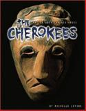 The Cherokees, Michelle Levine, 0822524430