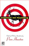Women on Hunting : Essays, Fiction and Poetry, , 0880014431