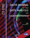 Data Mining and Data Analysis for Counterterrorism, DeRosa, Mary, 0892064439