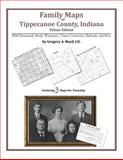 Family Maps of Tippecanoe County, Indiana, Deluxe Edition : With Homesteads, Roads, Waterways, Towns, Cemeteries, Railroads, and More, Boyd, Gregory A., 1420314432