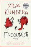 Encounter, Milan Kundera, 0061894435