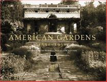 American Gardens, 1890-1930, Sam Watters, 0926494430
