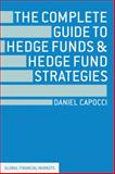 The Complete Guide to Hedge Funds and Hedge Fund Strategies, Capocci, Daniel, 1137264438