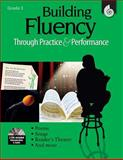 Building Fluency Through Practice and Performance, Lorraine Griffith and Timothy Rasinski, 1425804438
