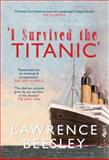 The Loss of the SS Titanic, Lawrence Beesley, 1445604434