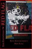 Red Flag, Ron Kretschmer, 1494424436