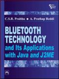 Bluetooth : Technology and Its Applications with Java and J2ME, Prabhu, C.S.R. and Prathap Reddi, A., 8120324439