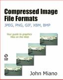 Compressed Image File Formats : JPEG, PNG, GIF, XBM, BMP, Miano, John, 0201604434