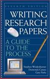Writing Research Papers : A Guide to the Process, Weidenborner, Stephen and Caruso, Domenick, 0312414439