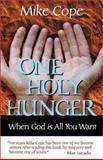 One Holy Hunger, Mike Cope, 0891124438