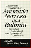 Theory and Treatment of Anorexianervosa and Bulimia, , 113800443X
