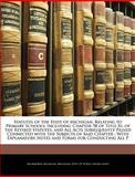 Statutes of the State of Michigan, Relating to Primary Schools, Ira Mayhew and Michigan, 1145794432