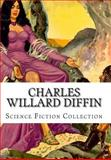 Charles Willard Diffin, Science Fiction Collection, Charles Willard Diffin, 1500414433