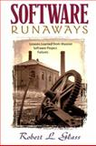 Software Runaways : Monumental Software Disasters, Glass, Robert L., 013673443X