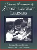 Literacy Assessment of Second Language Learners, Tinajero, Josefina Villamil and Hurley, Sandra Rollins, 0205274439