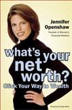 What's Your Net Worth?, Jennifer Openshaw, 0738204439