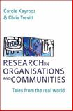 Research in Organisations and Communities : Tales from the Real World, Kayrooz, Carole and Trevitt, Chris, 1741144434