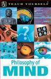 Teach Yourself Philosophy of Mind 9780071384438