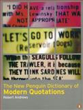 Dictionary of Modern Quotations, Robert Andrews, 0140514430