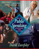 Public Speaking : Strategies for Success (with Interactive Companion Website), Zarefsky, David, 0205334431