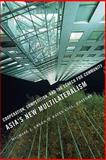 Asia's New Multilateralism : Cooperation, Competition, and the Search for Community, Green, Michael J., 0231144431