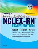 Mosby's Review Questions for the NCLEX-RN® Examination, Nugent, Patricia M. and Green, Judith S., 032307443X
