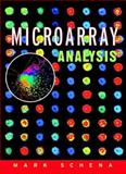 Microarray Analysis, Schena, Mark, 0471414433