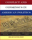 Conflict and Consensus in American Politics, Wayne, Stephen, 0495104434