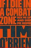 If I Die in a Combat Zone, Tim O'Brien, 0767904435