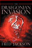 The Draegonian Invasion, Fred Jackson, 1462714439