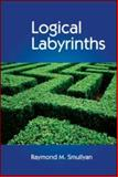 Logical Labyrinths, Smullyan, Raymond M., 1568814437
