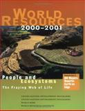 World Resources 2000-2001 : People and Ecosystems - The Fraying Web of Life, United Nations Development Programme (UNDP) Staff and United Nations Environment Programme Staff, 1569734437