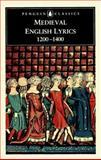 Medieval English Lyrics, 1200-1400, , 0140434437