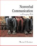 Nonverbal Communication in Everyday Life, Remland, Martin S., 0205564437
