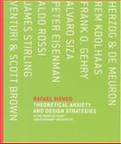 Theoretical Anxiety and Design Strategies : In the Work of Eight Contemporary Architects, Moneo, Rafael, 0262134438