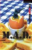 M. A. D., David Eldridge, 0413774430