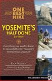 One Best Hike - Yosemite's Half Dome, Rick Deutsch, 0899974430