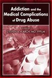 Addiction and the Medical Complications of Drug Abuse, , 1420054430