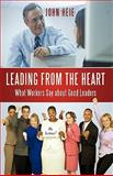 Leading from the Heart, John Heie, 1450204430