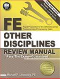 FE Other Disciplines Review Manual, PE, Michael R Lindeburg, 159126443X