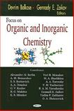 Focus on Organic and Inorganic Chemistry, Balköse, Devrim and Zaikov, Gennadii Efremovich, 1594544433