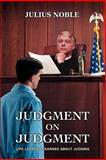 Judgment on Judgment, Julius Noble, 0595384447