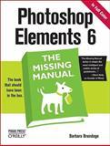 Photoshop Elements 6 : The Missing Manual, Brundage, Barbara, 0596514441