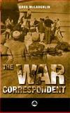 The War Correspondent 9780745314440