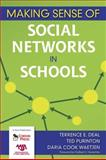 Making Sense of Social Networks in Schools, Deal, Terrence E. and Purinton, Ted, 1412954444