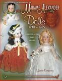 Collector's Encyclopedia of Madame Alexander Dolls 1948-1965, Linda Crowsey, 1574324446