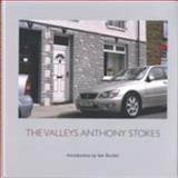 The Valleys, Anthony Stokes, 1854114441